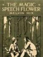 The Magic Speech Flower