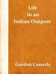 Life in an Indian Outpost