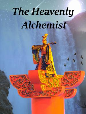 The Heavenly Alchemist