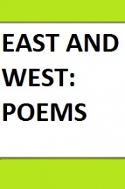 East and West: Poems